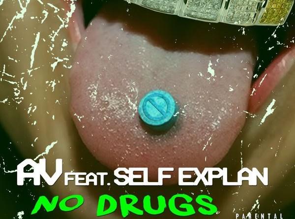 """New Music: @AvDoinItt ft @SelfExplan_ """"No Drugs"""" [Prod. @CiscoHM]"""
